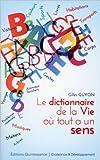 Le dictionnaire de la vie où tout a un sens