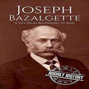 Amazon.com: Joseph Bazalgette:...
