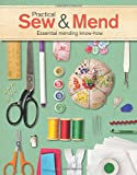Practical Sew & Mend: Essential Mending Know-How