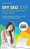 DIY SEO 2018: Search Engine Optimisation Fundamentals (Search Engine Optimisation SEO for Experts and Beginners)