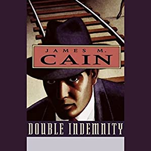 Double Indemnity Hörbuch