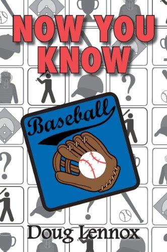 Now You Know Baseball Doug Lennox