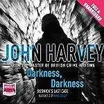 Darkness, Darkness | John Harvey