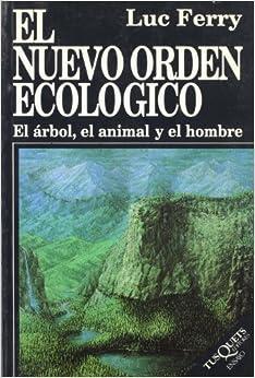 El Nuevo Orden Ecologico