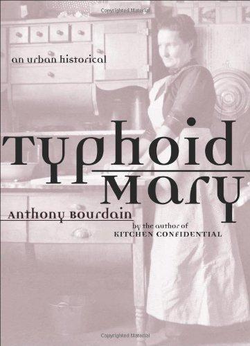 Typhoid Mary Historical Anthony Bourdain