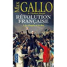 Révolution française - Tome 1: Le peuple et le roi
