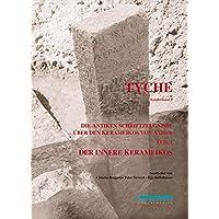 Die antiken Schriftzeugnisse über den Kerameikos von Athen. Teil 1: Der Innere Kerameikos