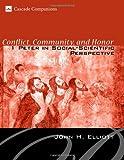 Conflict, Community, and Honor, John Huxtable Elliott, 1556352344