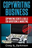 Copywriting Business, Craig Parkinson, 1496178335
