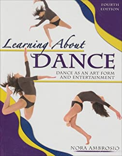 Amazon learning about dance dance as an art form and learning about dance dance as an art form and entertainment fandeluxe