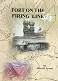 img - for Fort on the Firing Line book / textbook / text book
