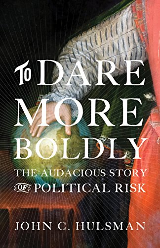 !B.E.S.T To Dare More Boldly: The Audacious Story of Political Risk<br />D.O.C