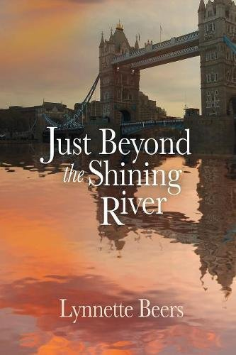 - Just Beyond the Shining River