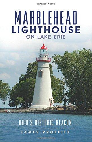 Marblehead Lighthouse on Lake Erie:: Ohio's Historic Beacon ()