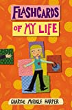 Flashcards of My Life, Charise Mericle Harper, 0316166766
