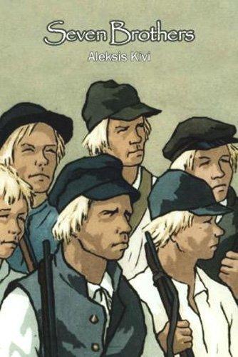Seven Brothers Aleksis Kivi Borje Vahamaki Richard Impola Translator 9780973716528 Amazon Books