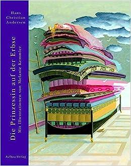 Prinzessin auf der erbse bett  Die Prinzessin auf der Erbse: Amazon.de: Hans Christian Andersen ...