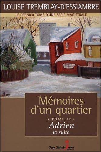 Adrien La Suite Memoires D Un Quartier 12 Louise