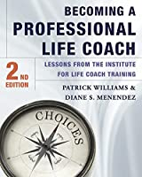 Becoming a Professional Life Coach, 2nd Edition Front Cover