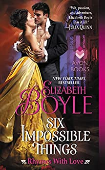 Six Impossible Things: Rhymes With Love by [Boyle, Elizabeth]