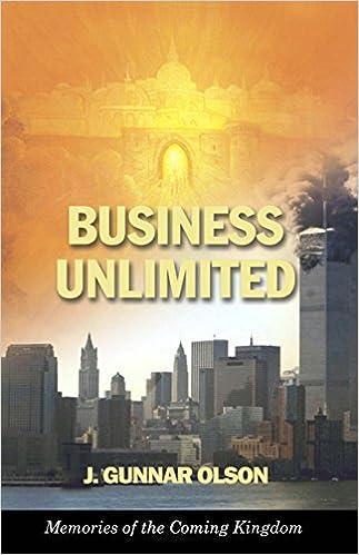 Download gratuito di libri spagnoli Business Unlimited: Memories of the Coming Kingdom PDF iBook PDB