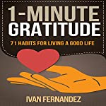 1-Minute Gratitude: 71 Habits for Living a Good life | Mode ON Publishing,Ivan Fernandez