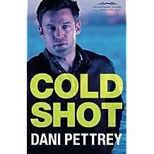Cold Shot (Chesapeake Valor) by Dani Pettrey (2016-02-02)