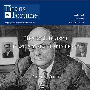 Henry J. Kaiser Audiobook