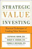 Strategic Value Investing: Practical Techniques of
