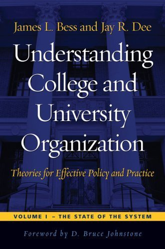 Understanding College and University Organization: Theories for Effective Policy and Practice / Two Volume Set by James L. Bess (2007-10-03)