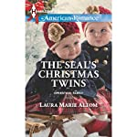 The SEAL's Christmas Twins: Operation: Family | Laura Marie Altom
