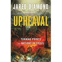 Upheaval: Turning Points for Nations in Crisis (English Edition)