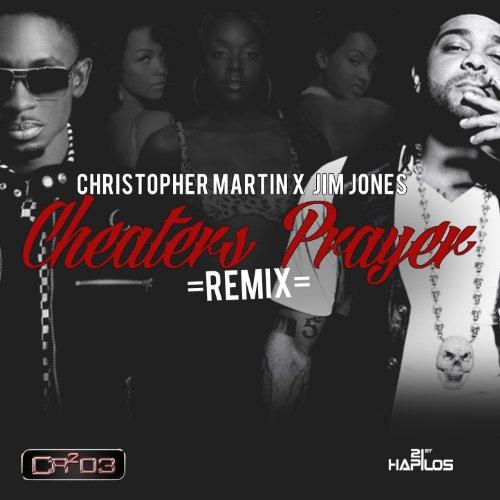 Cheaters Prayer Remix - Single