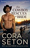 The Cowboy Rescues a Bride (Cowboys of Chance Creek Book 7)
