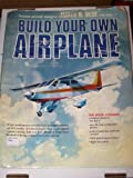 Build Your Own Airplane, James R. Bede, 069580782X