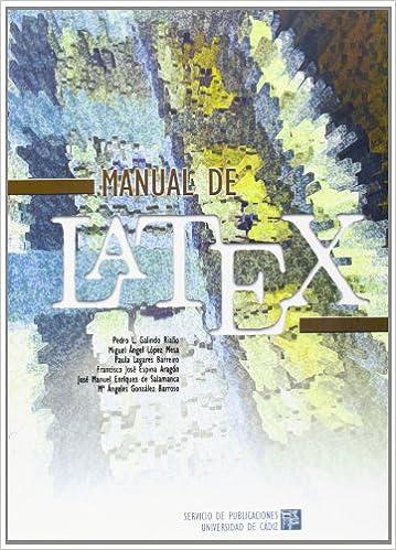 Amazon.com: Manual de Latex (9788477866879): Pedro L.;López ...