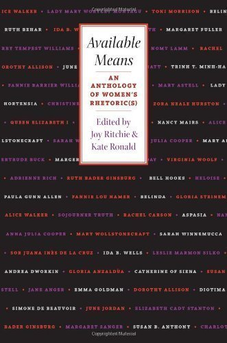 Available Means: An Anthology of Women's Rhetoric(s) (Pittsburgh Series in Composition, Literacy, and Culture) by Ritchie, Joy Published by University of Pittsburgh Press 1st (first) edition (2001) Paperback