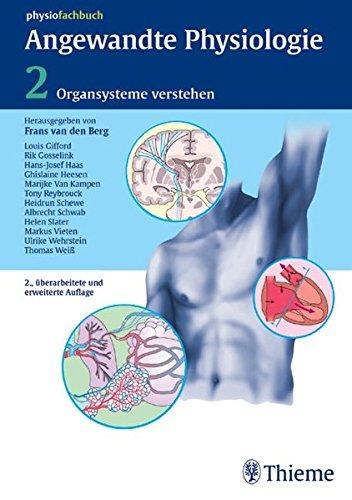 Angewandte Physiologie: Band 2: Organsysteme verstehen und beeinflussen (Physiofachbuch)