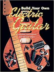 build your own electric guitar complete instructions and full size plans martin oakham. Black Bedroom Furniture Sets. Home Design Ideas