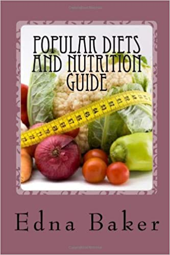 Popular Diets And Nutrition Guide Edna Baker 9781475133806 Amazon