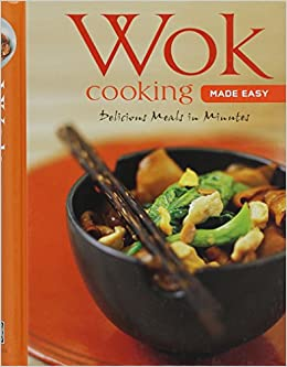 Wok cooking made easy delicious meals in minutes wok cookbook wok cooking made easy delicious meals in minutes wok cookbook over 60 recipes learn to cook series nongkran daks amazon books forumfinder Images