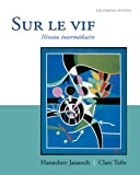 Bundle: Sur le Vif, 4th + Workbook/Lab Manual : Sur le Vif, 4th + Workbook/Lab Manual, Jarausch and Jarausch, Hannelore, 141308589X