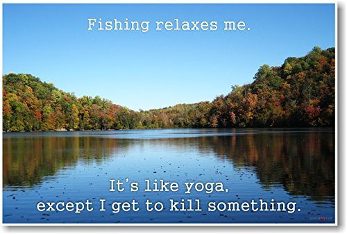 Fishing Relaxes Me - Ron Swanson Quote - NEW Humorous Quote Poster