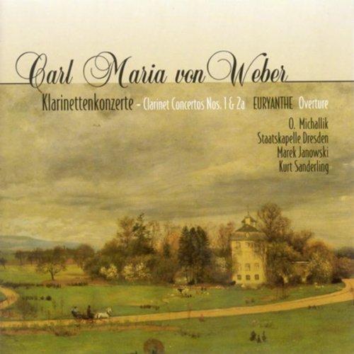 Carl Maria von Weber: Clarinet Concertos Nos. 1 and 2 (Michallik, Dresden Staatskapelle, K. Sanderling)