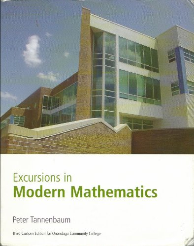 Excursions in Mathematics Third Edition of Onondaga Community College (Excursions in Mathematics Third Edition of Ononda