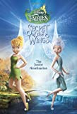 Secret of the Wings Junior Novelization (Disney Fairies), RH Disney, 0736428941