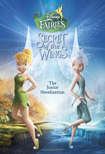 Secret of the Wings Junior Novelization (Disney (Junior Wings)