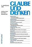 Glaube und Denken: Jahrbuch der Karl-Heim-Gesellschaft- 11. Jahrgang 1998 (German Edition)