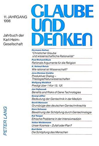 Glaube und Denken: Jahrbuch der Karl-Heim-Gesellschaft- 11. Jahrgang 1998 (German Edition) by Peter Lang GmbH, Internationaler Verlag der Wissenschaften