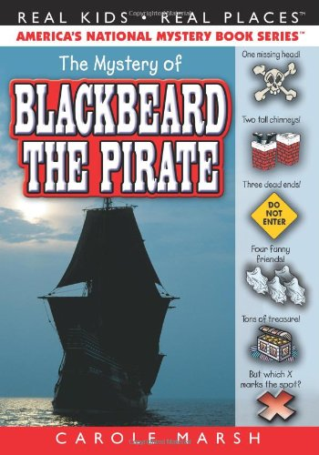 The Mystery of Blackbeard the Pirate (3) (Real Kids Real Places) pdf